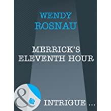 Merrick's Eleventh Hour (Mills & Boon Intrigue) (Spy Games, Book 6)