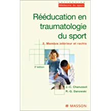 Rééducation en traumatologie du sport, tome 2