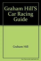 Graham Hill's car racing guide