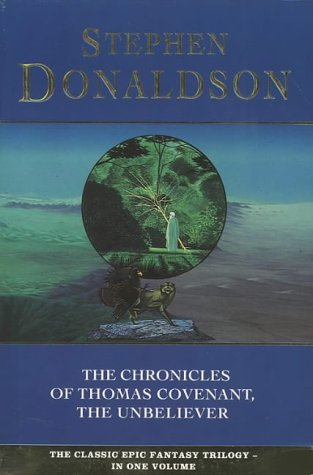 The Chronicles of Thomas Covenant, the Unbeliever: Lord Fouls Bane, Illearth War and Power That Preserves