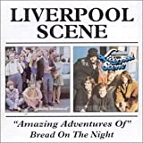 "Songtexte von The Liverpool Scene - ""Amazing Adventures Of"" / Bread on the Night"