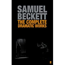 The Complete Dramatic Works of Samuel Beckett (English Edition)