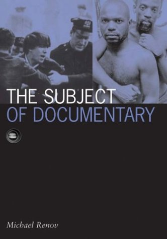 The Subject of Documentary (Visible Evidence, V. 16)