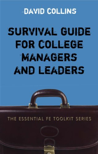 By David Collins - Survival Guide for College Managers and Leaders (Essential Fe Toolkit)