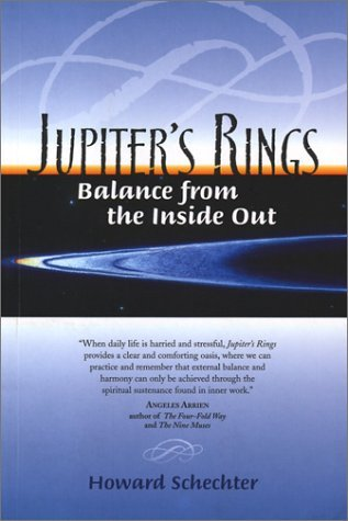 Jupiter's Rings: Balance from the Inside Out by Howard Schechter (2002-08-05)