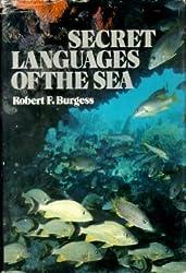 Secret Languages of the Sea
