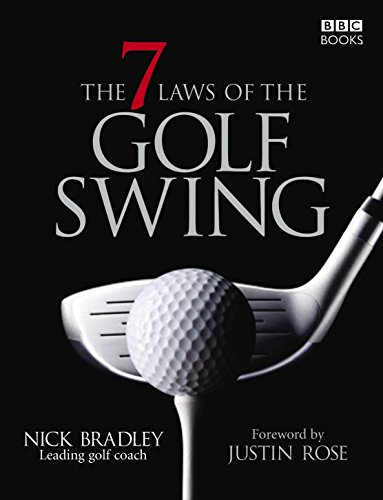 The Seven Laws of the Golf Swing por Nick Bradley
