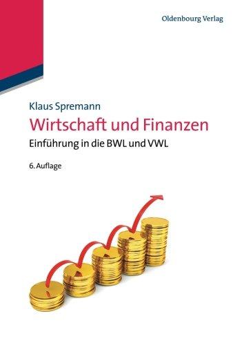 Wirtschaft und Finanzen: Einführung in die Bwl und Vwl<br>: Einführung in die BWL und VWL (IMF: International Management and Finance)