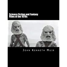 Science Fiction and Fantasy Films of the 1970s (English Edition)