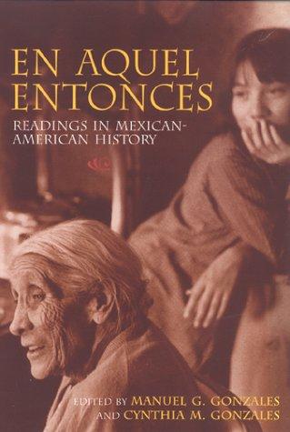 Descargar Libro En Aquel Entonces: Readings in Mexican-American History de Manuel Gonzales