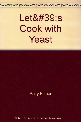 lets-cook-with-yeast