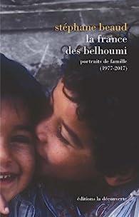 La France des Belhoumi par Stéphane Beaud