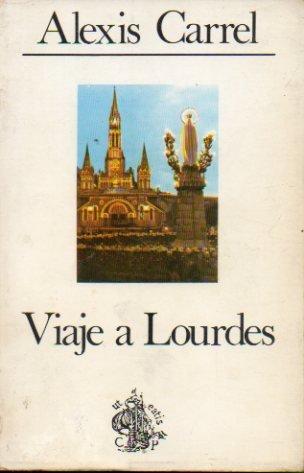 Viaje a Lourdes (Cuadernos Palabra)