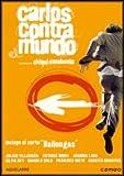 Carlos Contra Mundo (2002)(Import kostenlos online stream