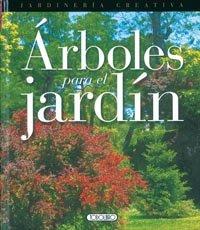 ARBOLES PARA EL JARDIN (T.DURA)