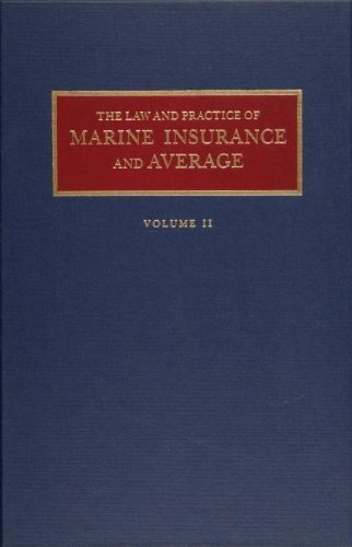 Tidewater Marine (The Law and Practice of Marine Insurance and Average (2 volume set) 1st edition by Parks, Alex L. (1987) Gebundene Ausgabe)