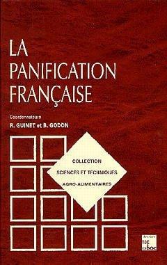 La panification française par Roland Guinet, Bernard Godon