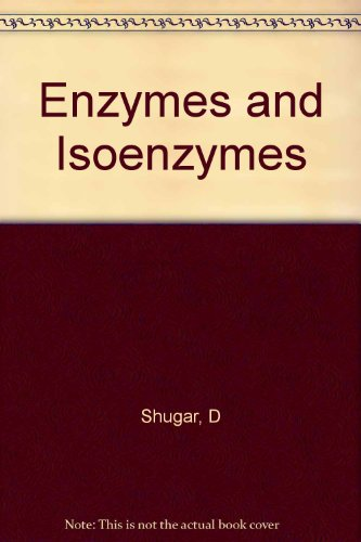 Enzymes and Isoenzymes