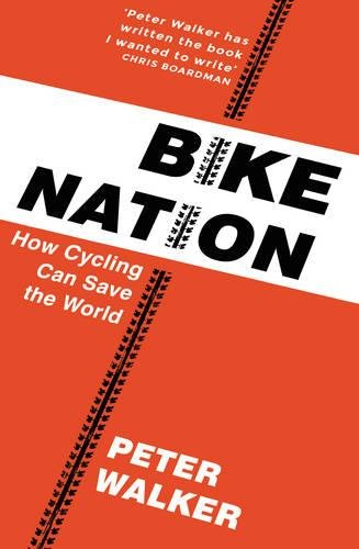 bike-nation-how-cycling-can-save-the-world