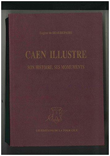 caen-illustre-son-histoire-ses-monuments