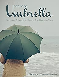 Under One Umbrella: Surviving Relationship Storms, One Blog at a Time (English Edition)