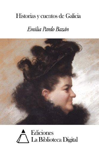 Historias y cuentos de Galicia por Emilia Pardo Bazán