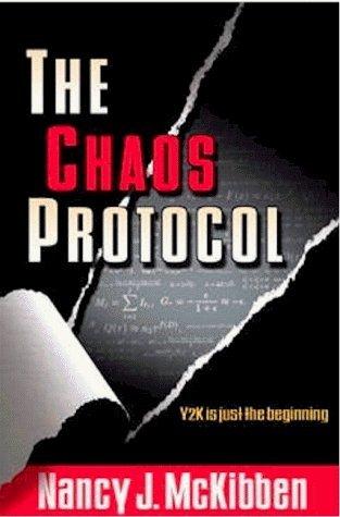 Chaos Protocol by Nancy J. McKibben (1999-06-06)