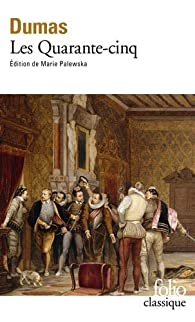 Les Quarante-cinq par Alexandre Dumas