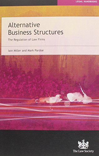 Alternative Business Structures: The Regulation of Law Firms (Compliance Guide)