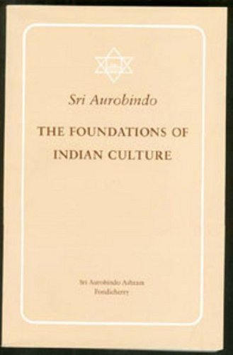 The Foundations of Indian Culture