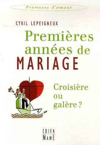 Premières années de mariage : Croisière ou galère ?