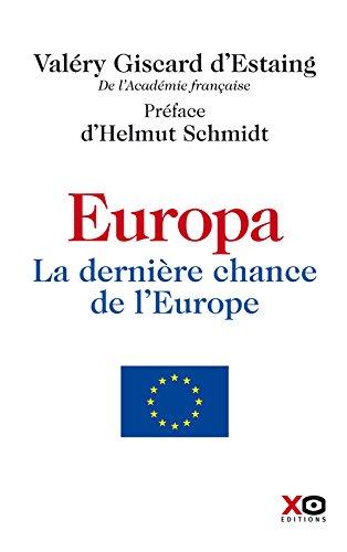 Europa- La dernière chance de l'Europe