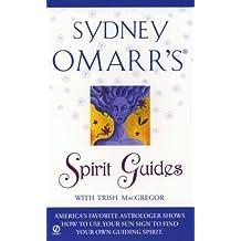 Sydney Omarr's Spirit Guides (Sydney Omarr's Astrology)
