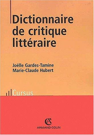 Dictionaire De Critique Litteraire par J Gardes-Tamine