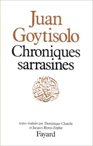 Chroniques sarrasines par Juan Goytisolo