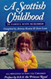 A Scottish Childhood: v. 1