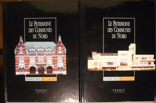 Le patrimoine des communes du nord, 2 volumes