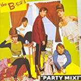 Songtexte von The B‐52s - Party Mix!