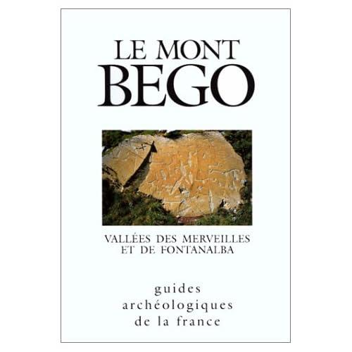 Le mont Bego : La vallée des Merveilles et le val de Fontanalba