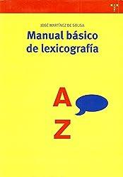 Manual básico de lexicografía (Biblioteconomía y Administración Cultural)