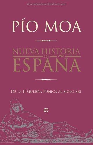 de la II Guerra Púnica al siglo XXI (Historia Divulgativa) de [Rodríguez, Pío Moa]