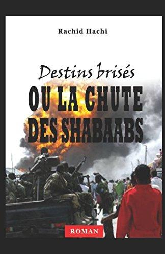 Destins brisés: ou la chute des Shabaabs