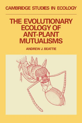 The Evolutionary Ecology of Ant–Plant Mutualisms (Cambridge Studies in Ecology)