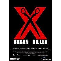X - Urban Killer