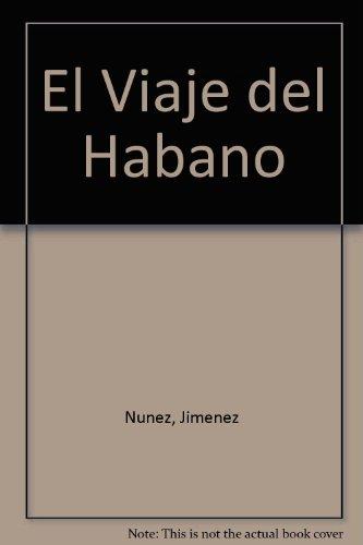 Descargar Libro El Viaje Del Habano de A.Nuñez Jimenez