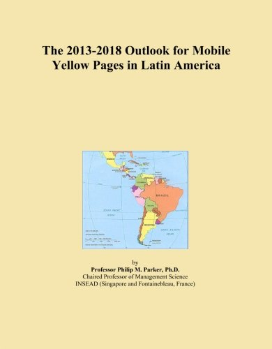 the-2013-2018-outlook-for-mobile-yellow-pages-in-latin-america