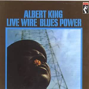 Live Wire/Blues Power: Albert King Live at the Fillmore 1968