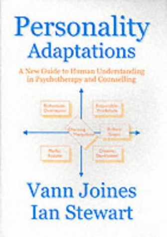 Personality Adaptations: A New Guide to Human Understanding in Psychotherapy and Counselling por Vann Joines