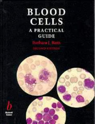 Blood Cells: A Practical Guide