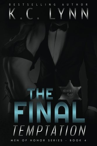 The Final Temptation: Volume 4 (Men Of Honor)
